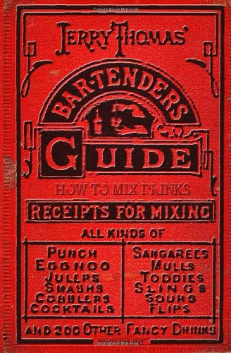 Bar-tender's guide or how to mix drinks